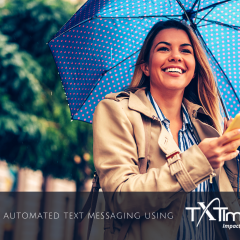 How to Send Bulk Automated Text Messaging Using TXTImpact