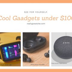 Top 10 Cool Gadgets to Buy under $100