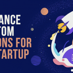 Importance of custom solutions for your startup