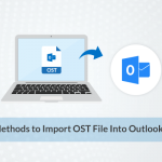 Top Methods to Import OST File Into Outlook 2016